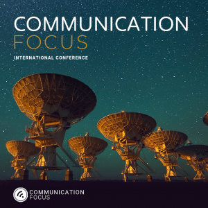 Communication Focus – International Conference