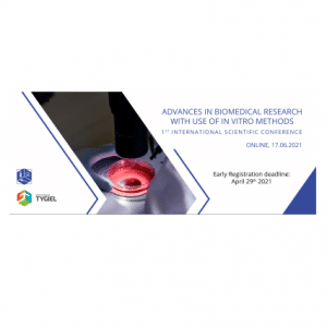 """1st International Scientific Conference """"Advances In Biomedical Research With Use Of In Vitro Methods"""""""