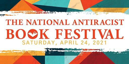 The 2nd Annual National Antiracist Book Festival 2