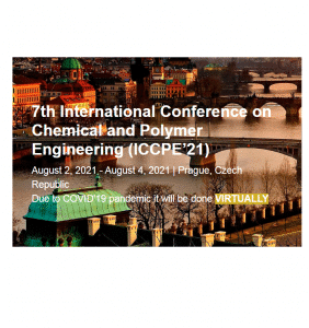 The 7th International Conference on Chemical and Polymer Engineering (ICCPE'21)