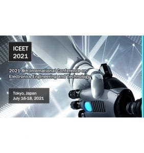 ICEET 2021 – 2021 8th International Conference on Electronics Engineering and Technology