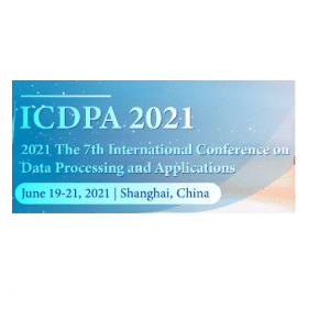 The 7th International Conference on Data Processing and Applications, will take place in Shanghai ICDPA 2021.