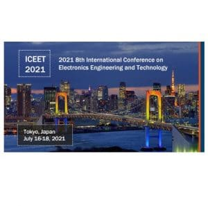 ICEET 2021 – 8TH International Conference on Electronics Engineering and Technology