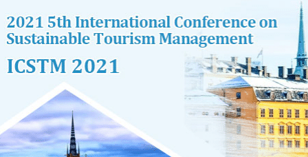2021 5th International Conference on Sustainable Tourism Management (ICSTM 2021)