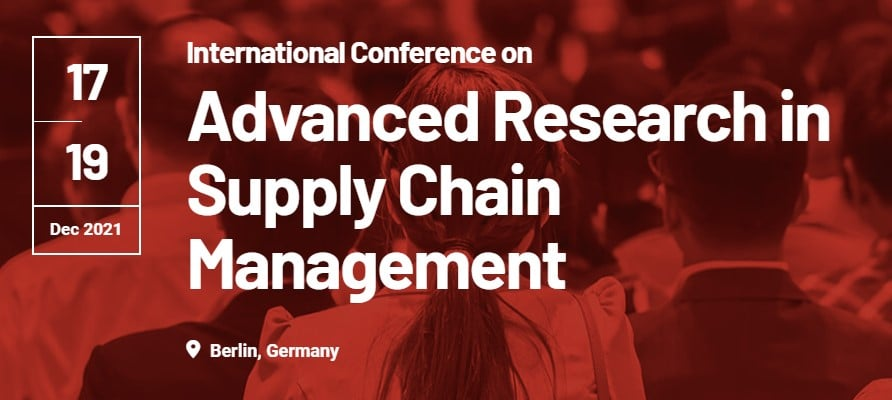 International Conference on Advanced Research in Supply Chain Management (SUPPLYCHAINCONF)
