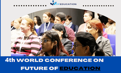 4th World Conference on Future of Education (WCFEDUCATION)