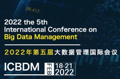 5th International Conference on Big Data Management (ICBDM 2022)